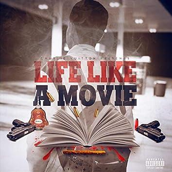Life Like a Movie