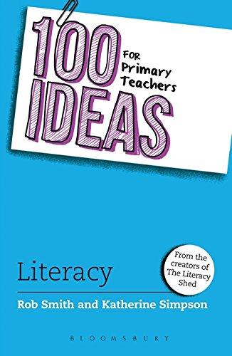 100 Ideas for Primary Teachers: Literacy (100 Ideas for Teachers)