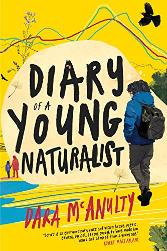 Compare Textbook Prices for Diary of a Young Naturalist  ISBN 9781571311801 by McAnulty, Dara