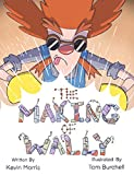 The Making of Wally (English Edition)