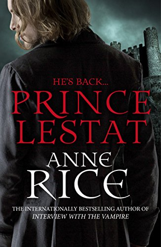 Prince Lestat: The Vampire Chronicles 11 (English Edition)
