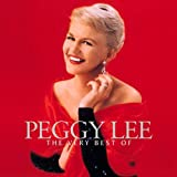 The Very Best of Peggy Lee von Peggy Lee