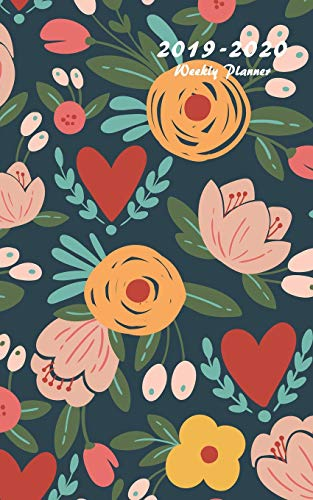 2019-2020 Weekly Planner: Small Two Year Planner 5 x 8 with Floral Cover (Volume 2)