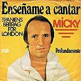 Micky - Enseñame A Cantar - Ariola - 17 510 AT