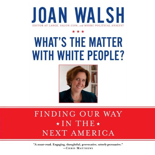 What's the Matter with White People? audiobook cover art