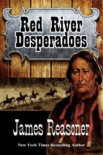 Red River Desperadoes (English Edition)