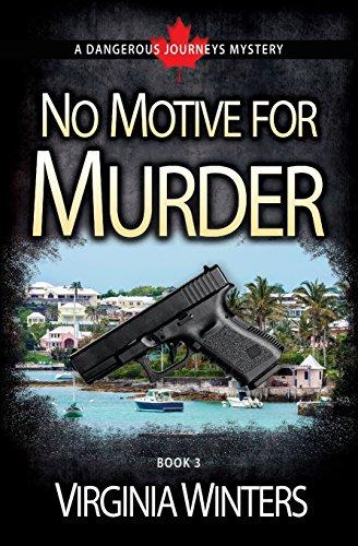 Book: No Motive for Murder (Dangerous Journeys Volume 3) by Virginia Winters