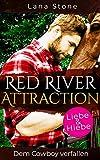 Red River Attraction: Dem Cowboy verfallen