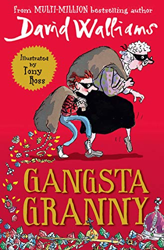 Gangsta Granny: The beloved bestseller from David Walliams celebrating its  10th anniversary in 2021 eBook : Walliams, David, Ross, Tony: Amazon.in:  Kindle Store
