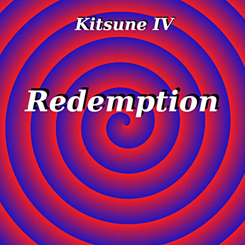Kitsune IV Redemption audiobook cover art