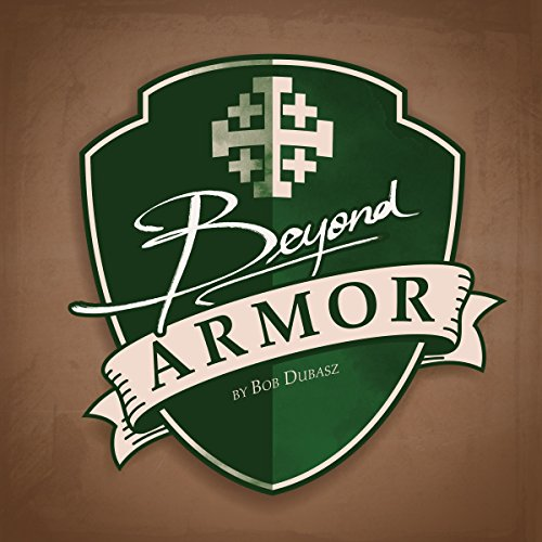 Beyond Armor audiobook cover art