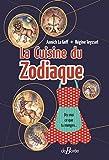 La Cuisine du Zodiaque