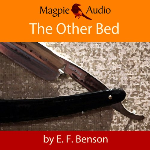 The Other Bed: An E.F. Benson Ghost Story cover art