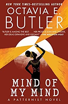 Mind of My Mind (The Patternist Series Book 2) by [Octavia E. Butler]