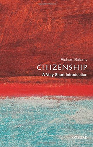 Compare Textbook Prices for Citizenship: A Very Short Introduction 1 Edition ISBN 9780192802538 by Bellamy, Richard