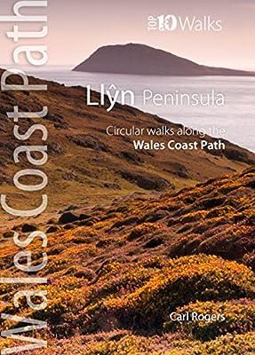 Llyn Peninsula - Circular Walks Along the Wales Coast Path (Wales Coast Path Top 10 series)