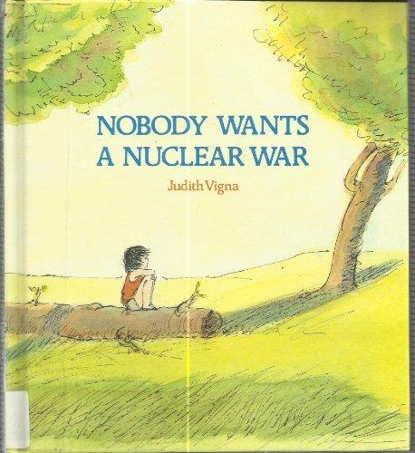 Nobody Wants a Nuclear War