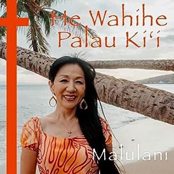 He Wahine Palau Kiʻi