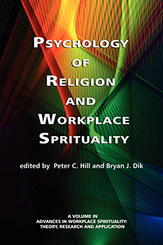 Psychology of Religion and Workplace Spirituality (Advances in Workplace Spirituality: Theory, Resea