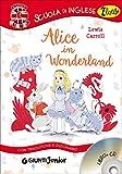 Alice in Wonderland. Con traduzione e dizionario. Con CD Audio - Giunti Junior - 01/08/2016