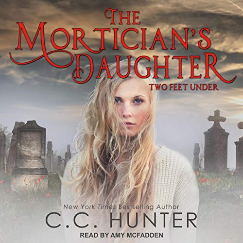 Couverture de The Mortician's Daughter: Two Feet Under
