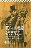 Colloqui con Marx ed Engels: Testimonianze sulla vita di Marx e Engels (Italian Edition)