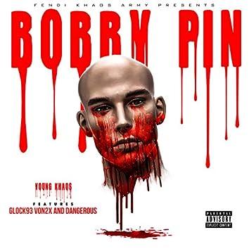 Bobby Pin (feat. Gloxk93, Von2x & Dangerous)