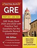 gre prep 2021 and 2022: gre study book 2021 and 2022 with practice test questions for the graduate record examination [9th edition]