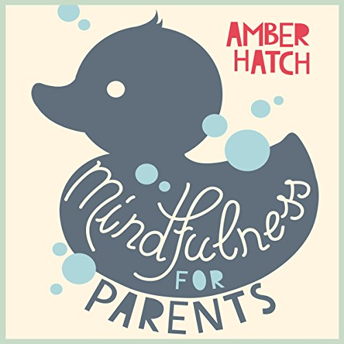Mindfulness for Parents audiobook cover art