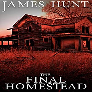 The Final Homestead     EMP Survival in a Powerless World              Written by:                                                                                                                                 James Hunt                               Narrated by:                                                                                                                                 Cheryl May                      Length: 10 hrs and 23 mins     Not rated yet     Overall 0.0