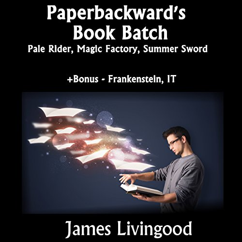 Paperbackward Story Bundle: Pale Rider, Magic Factory, and Summer Sword audiobook cover art
