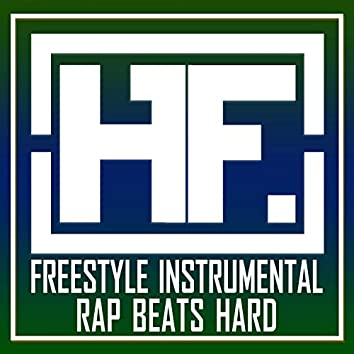 Freestyle Instrumental Rap Beats Hard