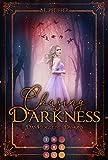 Chasing Darkness. Das Herz eines Dämons: Ein magischer Fantasy-Liebesroman