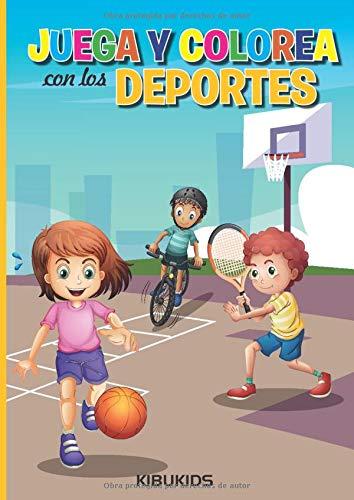Juega y Colorea con los DEPORTES: KIBUKIDS Libros para niños