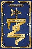 Sacrosanct & Other Stories (Warhammer: Age of Sigmar)