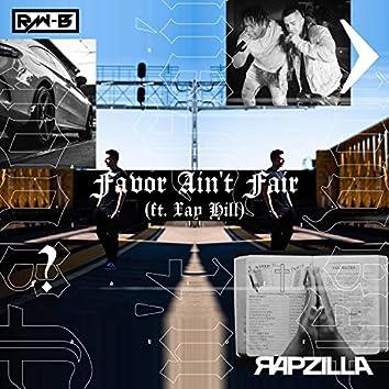 Favor Ain't Fair (feat. Xay Hill & Poetics)