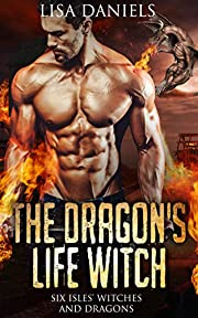 The Dragon's Life Witch (Six Isles Witches and Dragon Book 1)
