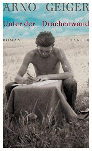Unter der Drachenwand: Roman