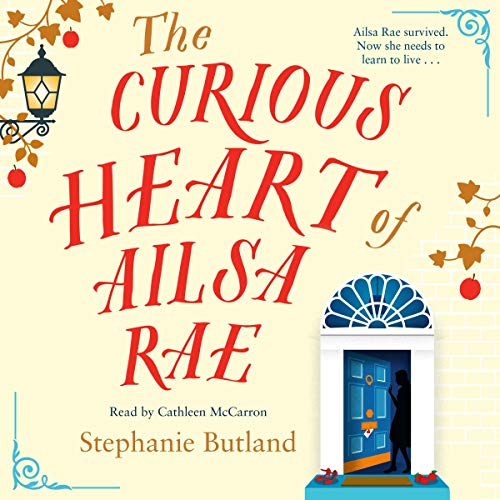 The Curious Heart of Ailsa Rae  By  cover art