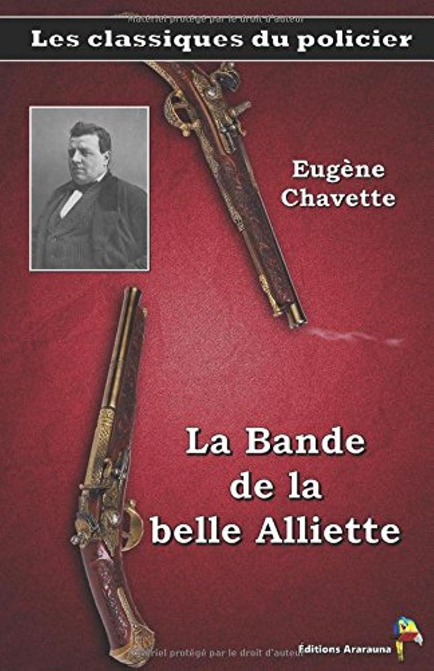 ワーディアンケース寄付するユニークなLa Bande de la belle Alliette – Eugène Chavette: Les classiques du policier (17)