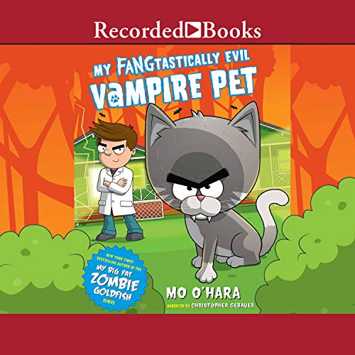 My FANGtastically Evil Vampire Pet audiobook cover art