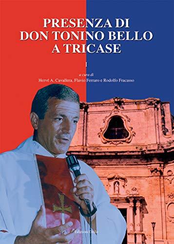 Presenza di don Tonino Bello a Tricase (Vol. 1)