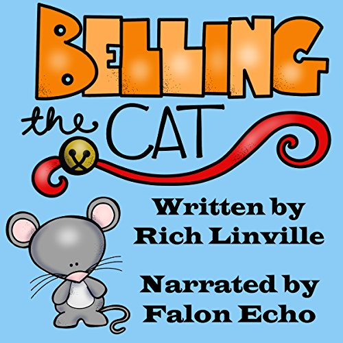 Belling the Cat: A Retelling of an Aesop Fable cover art
