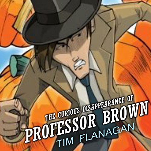 The Curious Disappearance of Professor Brown cover art