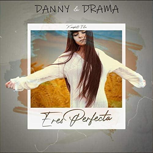 Danny & Drama