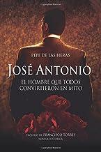 José Antonio, el hombre que todos convirtieron en mito (Política)