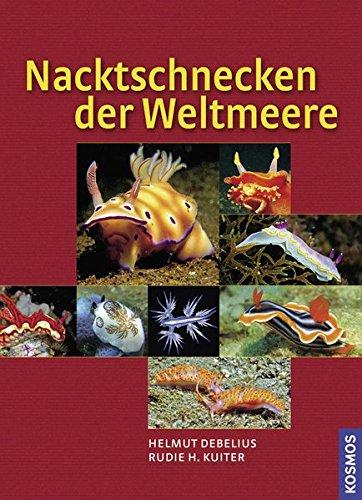 Nacktschnecken der Weltmeere: 1200 Arten Weltweit