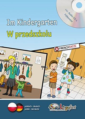Lingufant - W przedszkolu/Im Kindergarten - polnisch/deutsch - mit CD (Lingufant - Kinderleicht Sprachen lernen!)