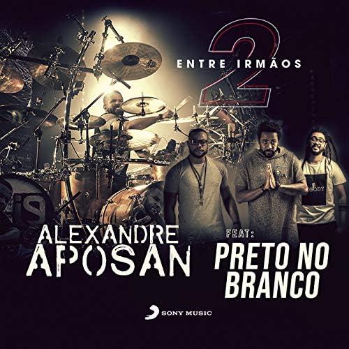 Alexandre Aposan feat. Preto no Branco