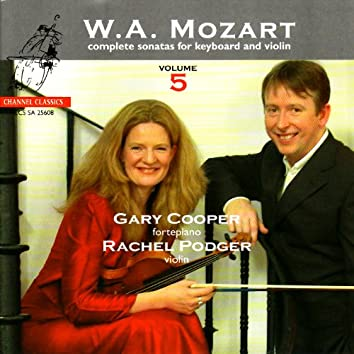 Mozart: Complete Sonatas for Keyboard and Violin, Vol. 5